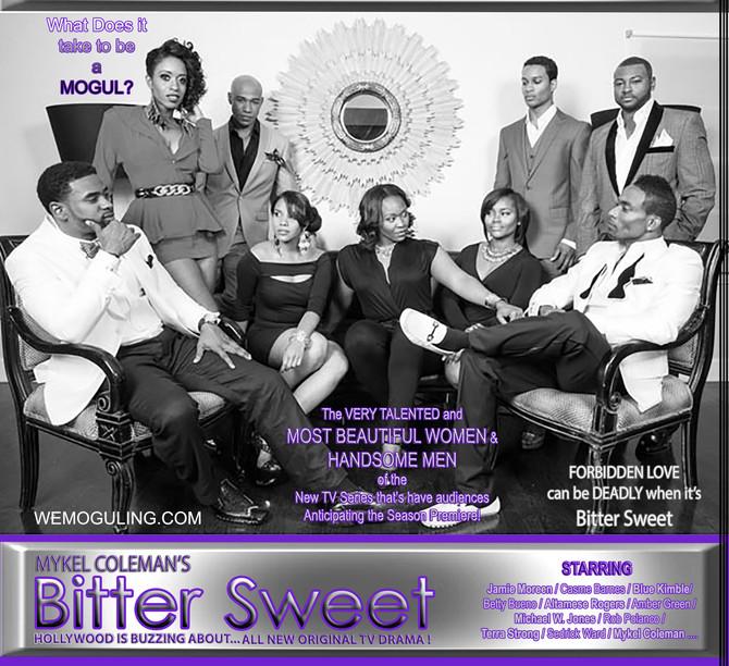 "Mykel Coleman's ""Bitter Sweet"" TV Series - Season Premiere Coming Soon to MCS TV"