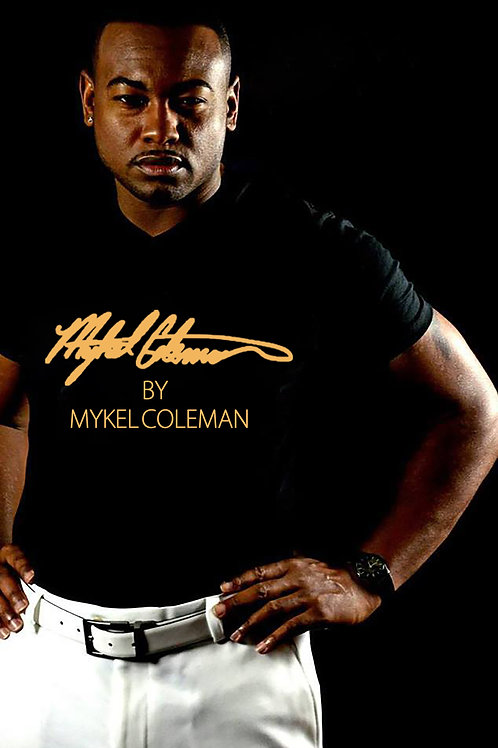 Mykel Coleman By Mykel Coleman Gold Print Signature T
