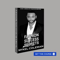 Fashion Success Secrets - Course