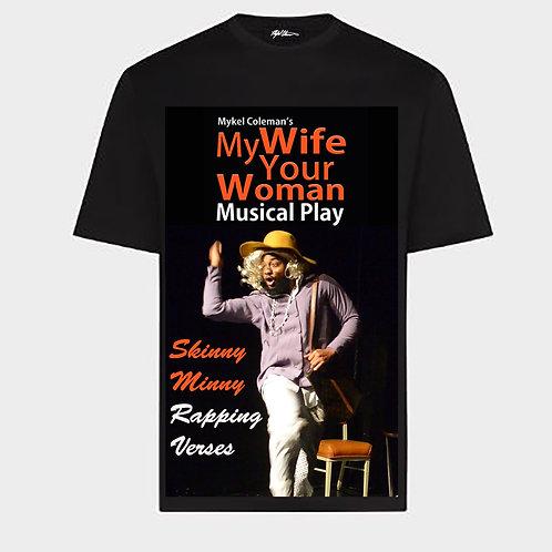 MWYW Skinny Minny Rapping Verses T-Shirt