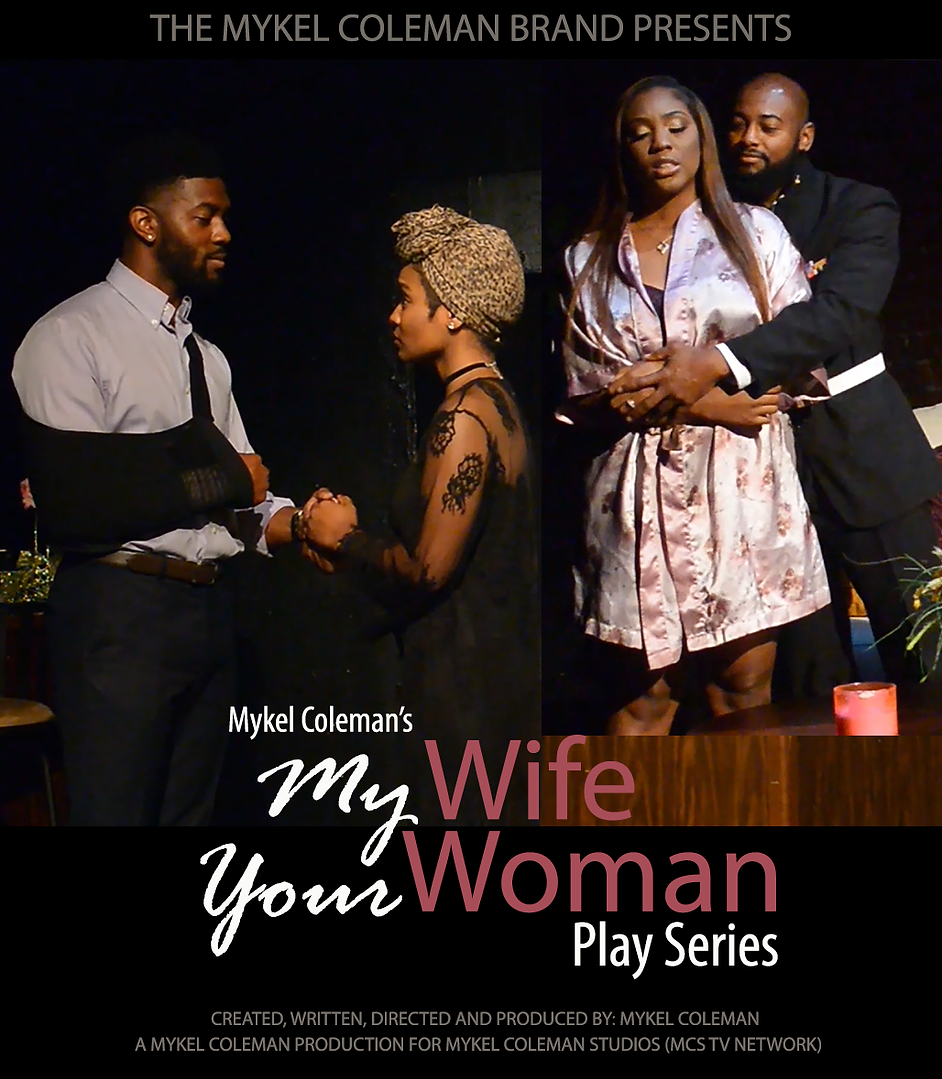 MY WIFE YOUR WOMAN - PLAY SERIES