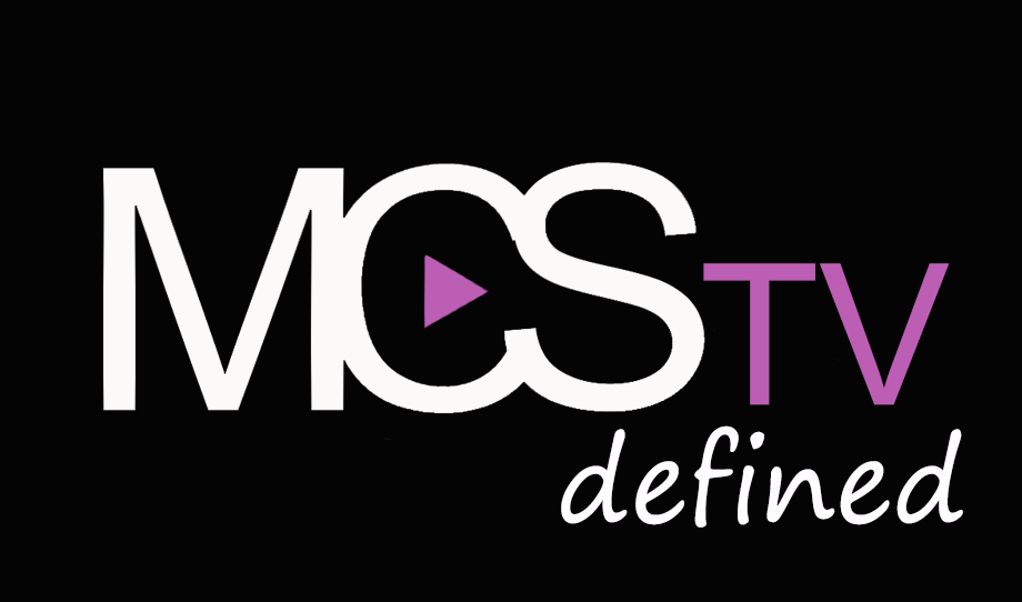 MCS TV DEFINED