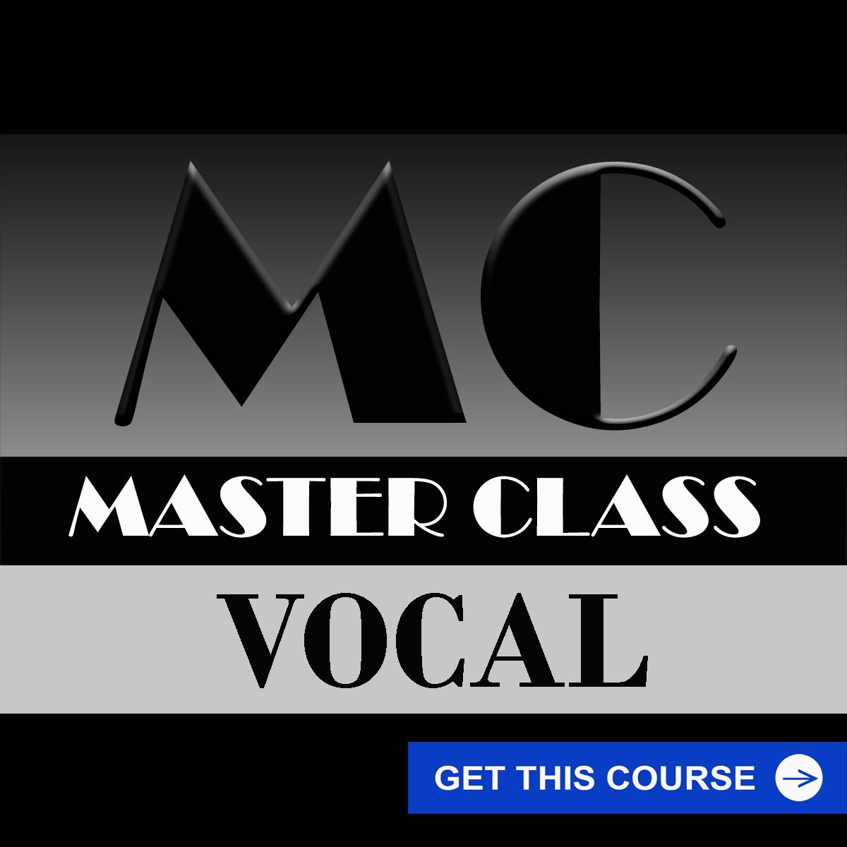 MASTER CLASS - VOCAL COURSE