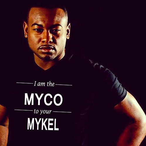 MYCO to your MYKEL Tee