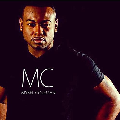 MC Mykel Coleman - Signature Shirts