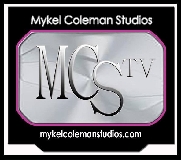 MCS TV: MYKEL COLEMAN STUDIOS ANNOUNCES NEW BROADCAST LINE UP