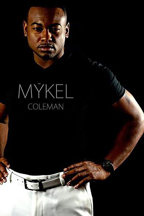 MYKEL COLEMAN | Tee