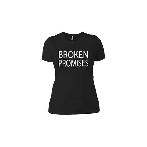 Broken Promises Women Tee