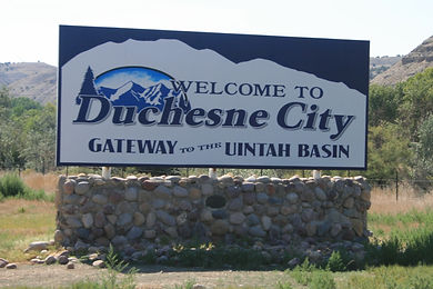 Welcome to Duchesne City Gateway to the Uintah Basin Sign
