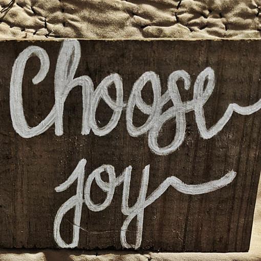 CHOOSE JOY : $15
