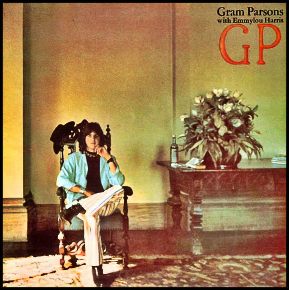 GP, Gram Parsons first solo LP, released Jan. 1973