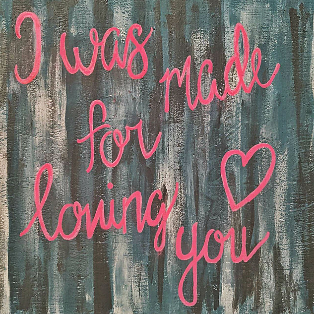 I WAS MADE FOR LOVING YOU : $15