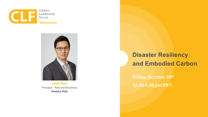 Oct 29th -  Disaster Resiliency & Embodied Carbon