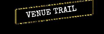 VENUE TRAIL.png