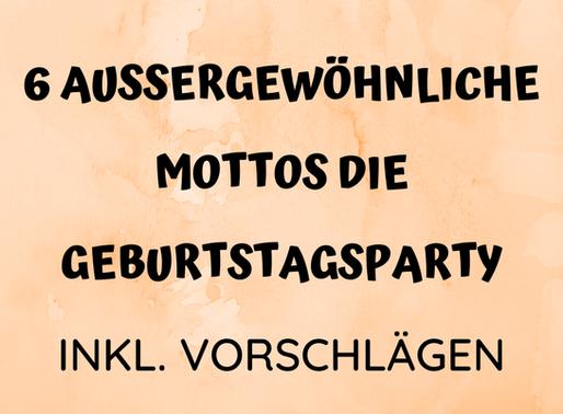 Motto Party - 6 außergewöhnliche Ideen für den Kindergeburtstag