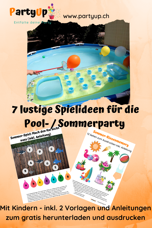 Spiele / Spielideen für die Sommerparty / Poolparty mit Kindern, auch zum Geburtstag inkl. Anleitungen und gratis Vorlagen zum downloaden