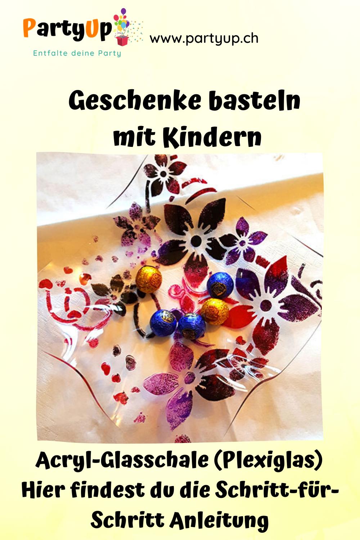 Anleitung selbstgemachte Geschenkidee basteln mit Kindern. Acryl-Glasschale (Plexiglas)