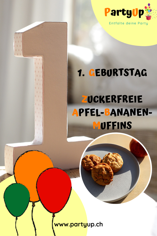 Leckere zuckerfreie Apfel-Bananen-Muffins zum 1. Geburtstag
