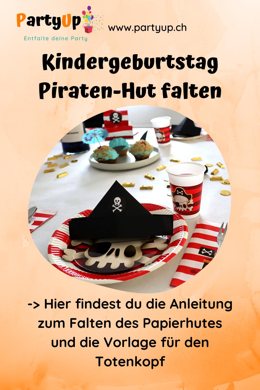 Anleitung Papierhut falten für den Kindergeburtstag zum Motto Piraten und Deko Idee für die Geburtstagsparty, Bastelidee als Gastgeschenke