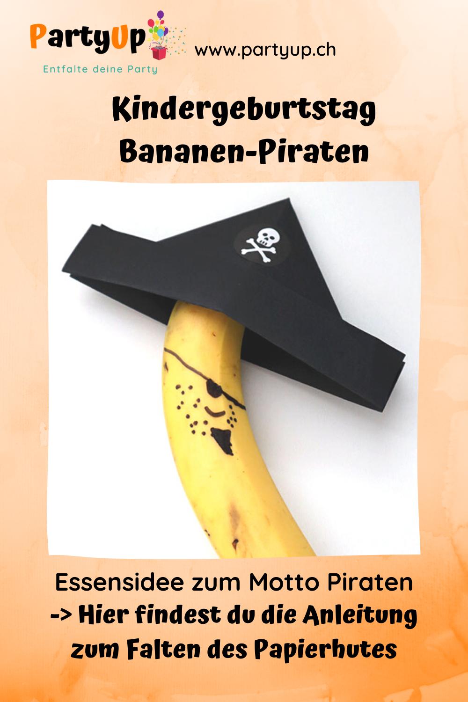 Piraten-Banane Snack zum Kindergeburtstag mit dem Motto Piraten. Gesunder Snack für die Piratenparty oder als Geburtstagsznüni (Geburtstagsessen für Schule, KiTa oder Kindergarten)