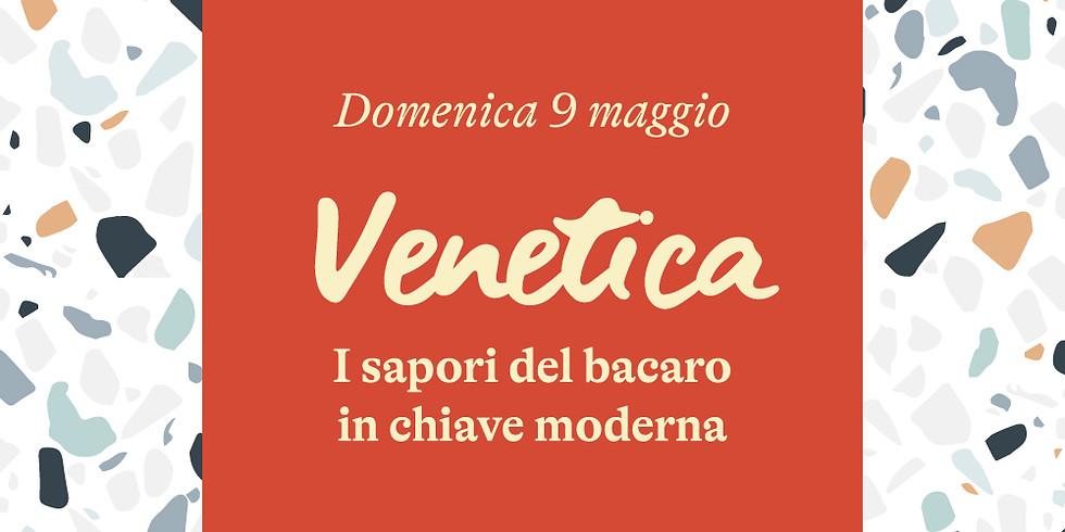 Venetica | 9 maggio 2021
