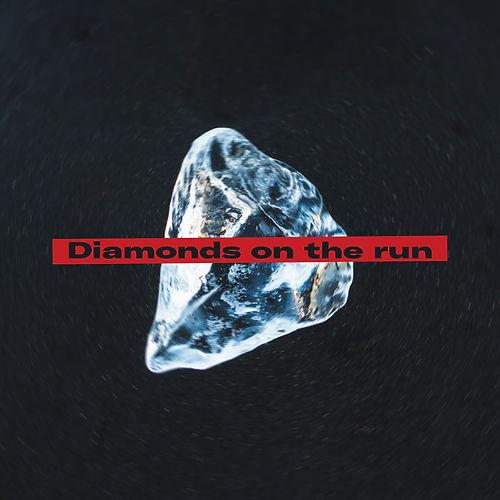 The Charlestones - Diamonds on the run