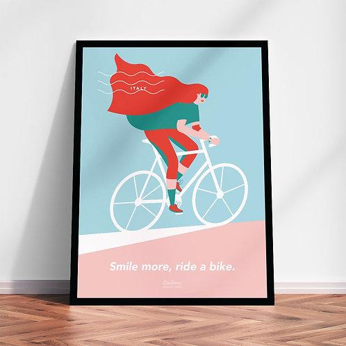 Smile more, ride a bike | Quadri in alta qualità