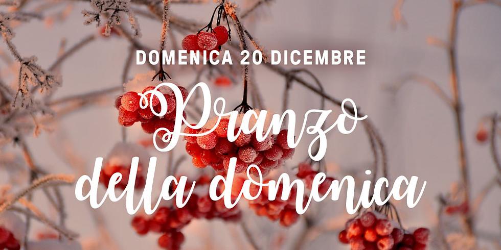 Pranzo della domenica | 20 dicembre