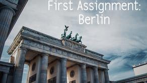 First assignment: Berlin!