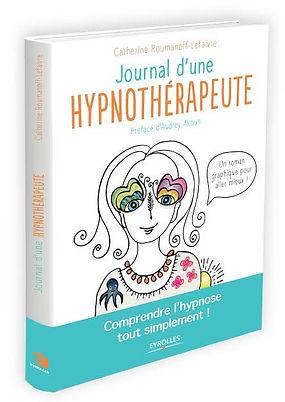 Catherine Lefaivre Roumanoff le journal d'une hypnothérapeute à Angers