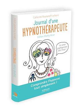 Journal d'une hypnothérapeute Angers Catherine Lefaivre Roumanoff