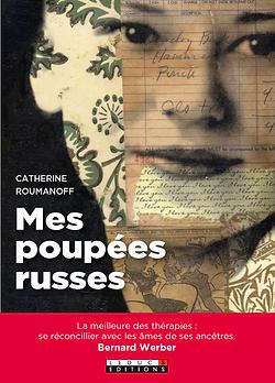Livre Mes poupées russes Catherine Lefaivre Roumanoff hypnothérapeute à Angers