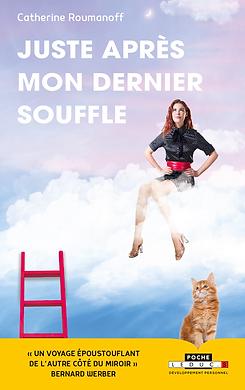 Livre Juste après mon derier souffle Catherine Lefaivre Roumanoff hypnothérapeute à Angers