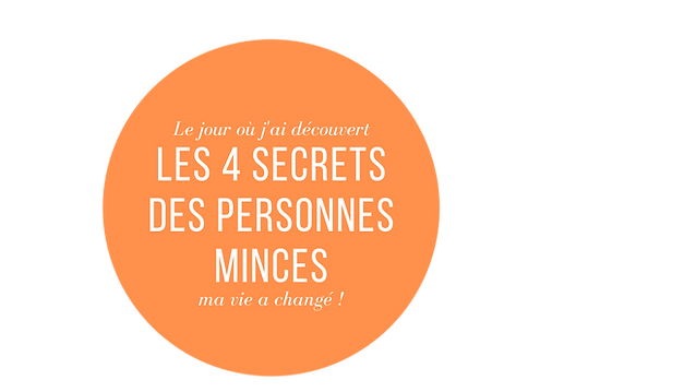 les 4 secrets des personnes minces. (1).