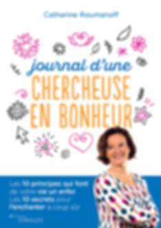 Journal d'une chercheuse en bonheur de catherine Roumanoff