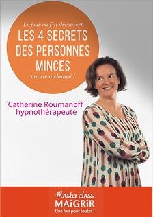Les 4 secrets des personnes minces Catherine Roumanoff Hypnose pour maigrir