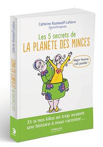 Les 5 secrets de la planètes des minces
