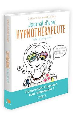 Livre Le journal Catherine Lefaivre Roumanoff hypnothérapeute à Angers