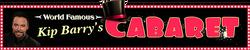 Kip Barry's Cabaret, Anaheim