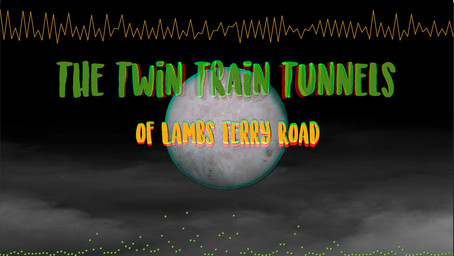 SpooKY: The Twin Train Tunnels of Lambs Ferry Road