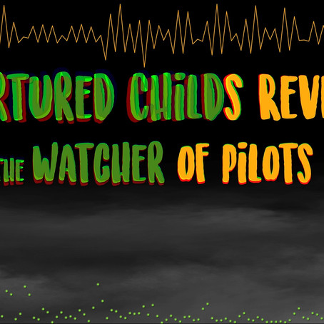 SpooKY: Tortured Child's Revenge & The Watcher of Pilot's Knob