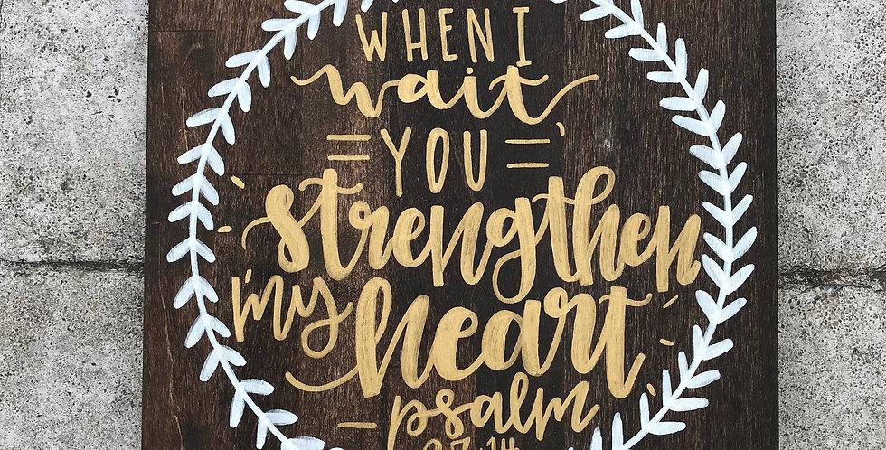 Psalm 27:14 Wood Sign