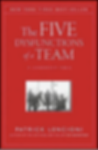 Patrick Lencioni The Five Dysfunctions of a Team