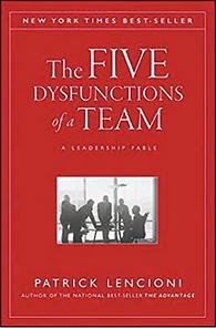 Patrick Lencioni The Five Dysfunctions of a Team