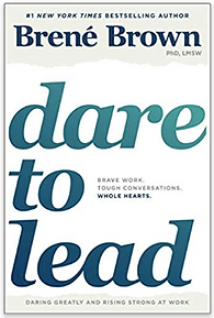 Dare to Lead, Brene Brown