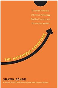 Happiness Advantage, Shawn Achor
