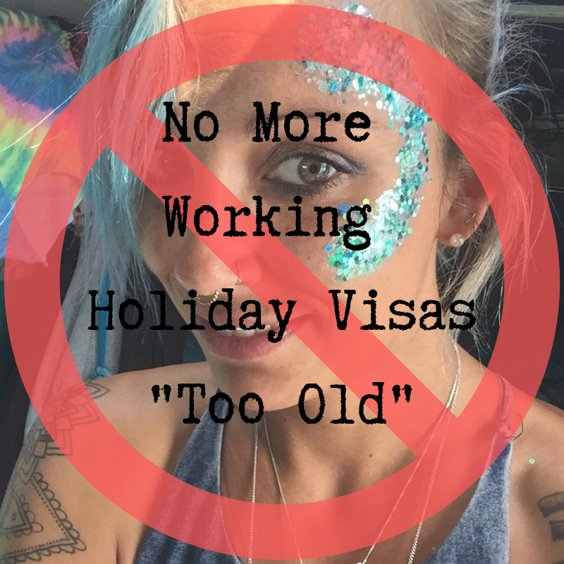 no longer eligible for working holiday visa