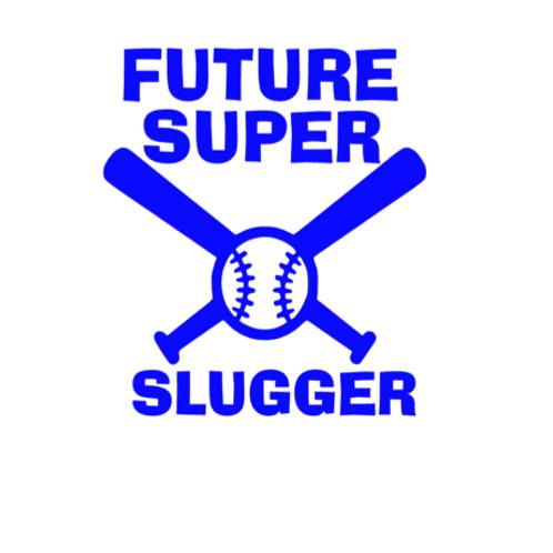 Future Super Slugger