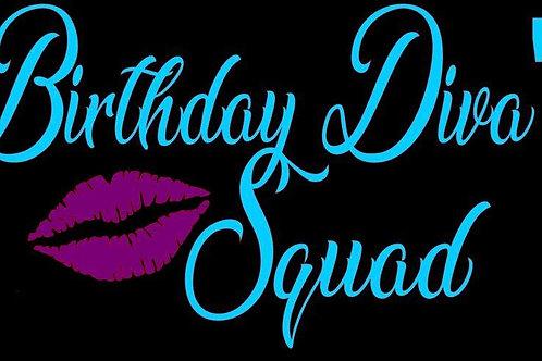 Birthday Diva's Squad