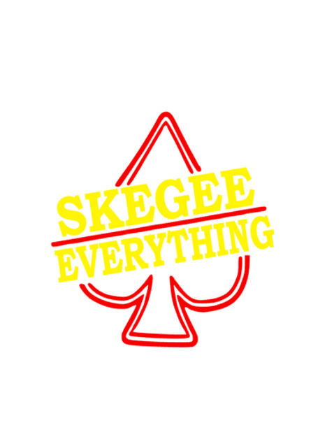 'Skegee Everything